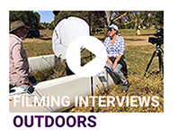 Filming interviews outdoors