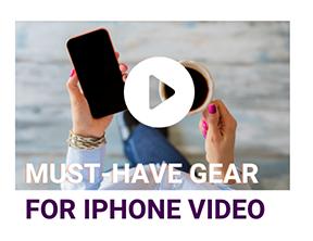 IPHONE VIDEO GEAR